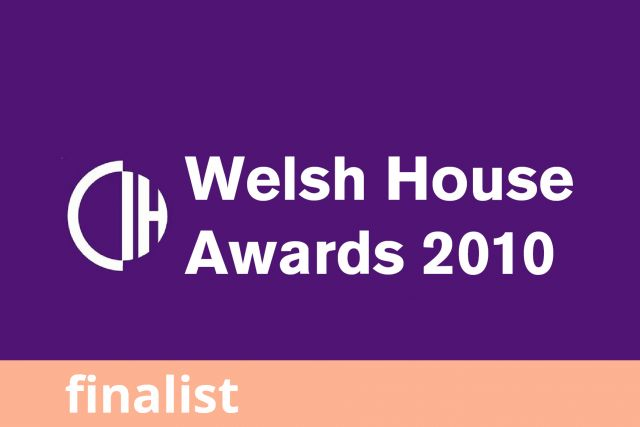 CIH Welsh Housing Awards, Finalist 2010