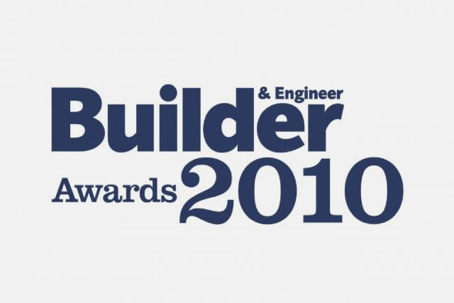 Builder & Engineer Awards, Finalist 2010
