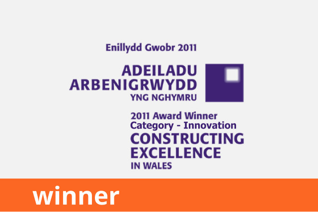 Constructing Excellence Awards Wales, Innovation, Winner 2011