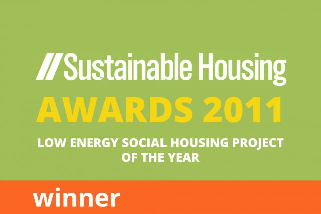 Sustainable Housing Awards, Low Energy Social Housing Project of the Year, Winner 2011